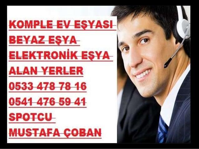 İSTANBUL SPOT EŞYA ALAN YERLER 0533 478 78 16