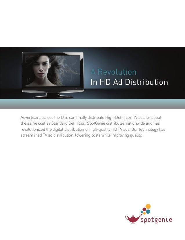 A RevolutionIn HD Ad DistributionAdvertisers across the U.S. can finally distribute High-Definition TV ads for aboutthe sa...
