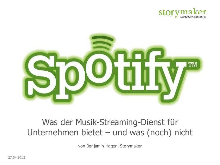 Was der Musik-Streaming-Dienst für             Unternehmen bietet – und was (noch) nicht                         von Benja...