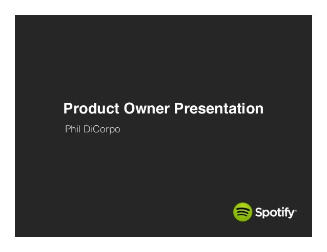Product Owner Presentation! Phil DiCorpo