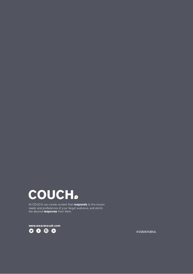 At COUCH, we create content that responds to the known needs and preferences of your target audience, and elicits the desi...