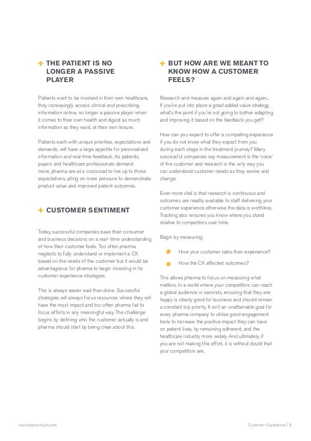 9Customer Experience  www.wearecouch.com Patients want to be involved in their own healthcare, they increasingly access cl...