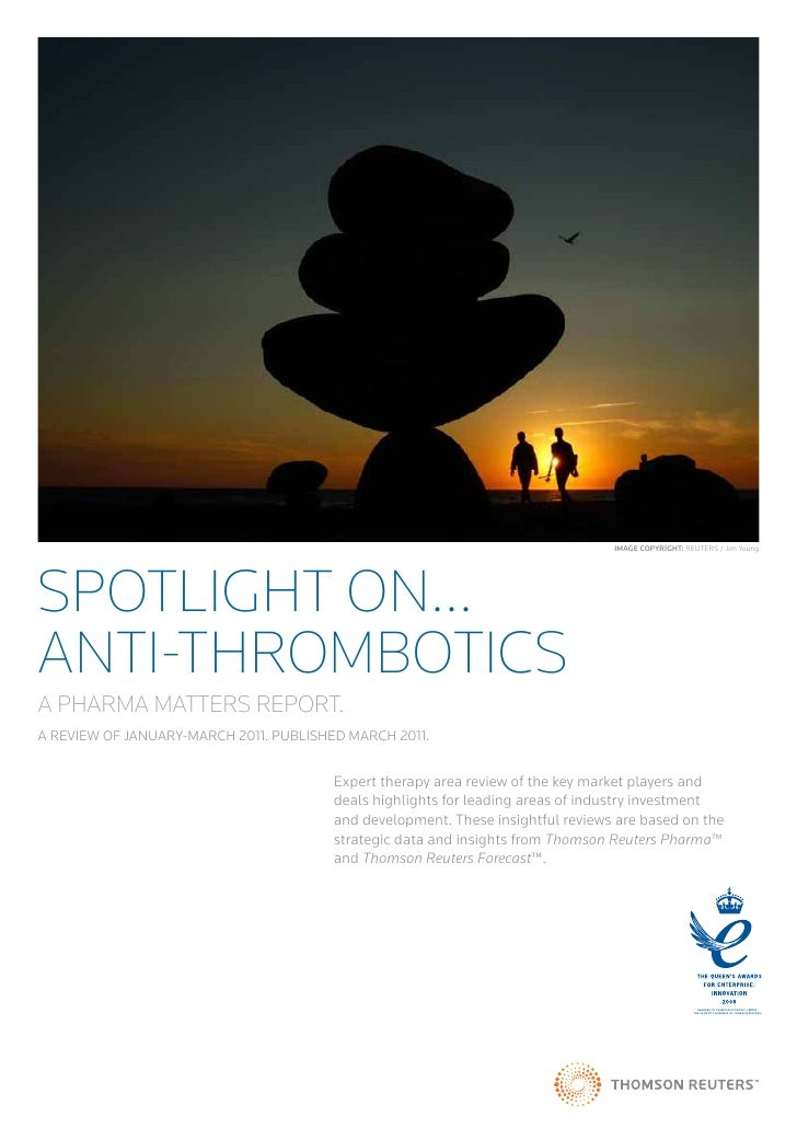 Image Copyright: REUTERS / Jim YoungSpotlight On...ANTI-THROMBOTICSA PHARMA MATTERS REPORT.A REVIEW OF JANUARY-MARCH 2011....
