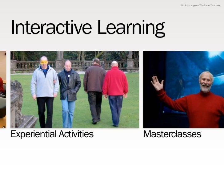 Work-in-progress Wireframe TemplateExperiential Activities   Masterclasses