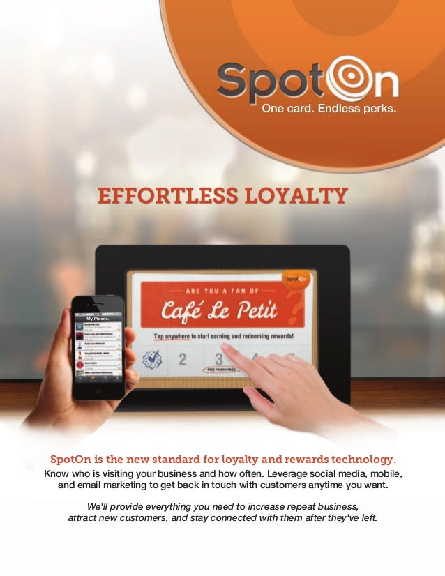 SpotOn is the new standard for loyalty and rewards technology.Know who is visiting your business and how often. Leverage s...