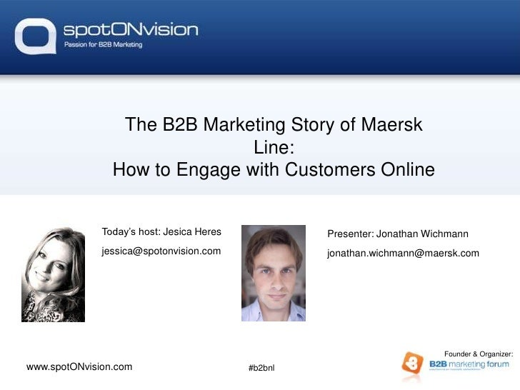 De kracht van Story of Maersk              The B2B Marketing webinars                               Line:                H...