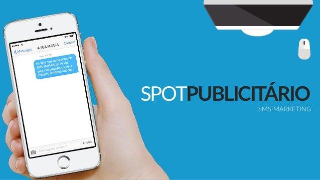 SPOTPUBLICITÁRIO SMS MARKETING
