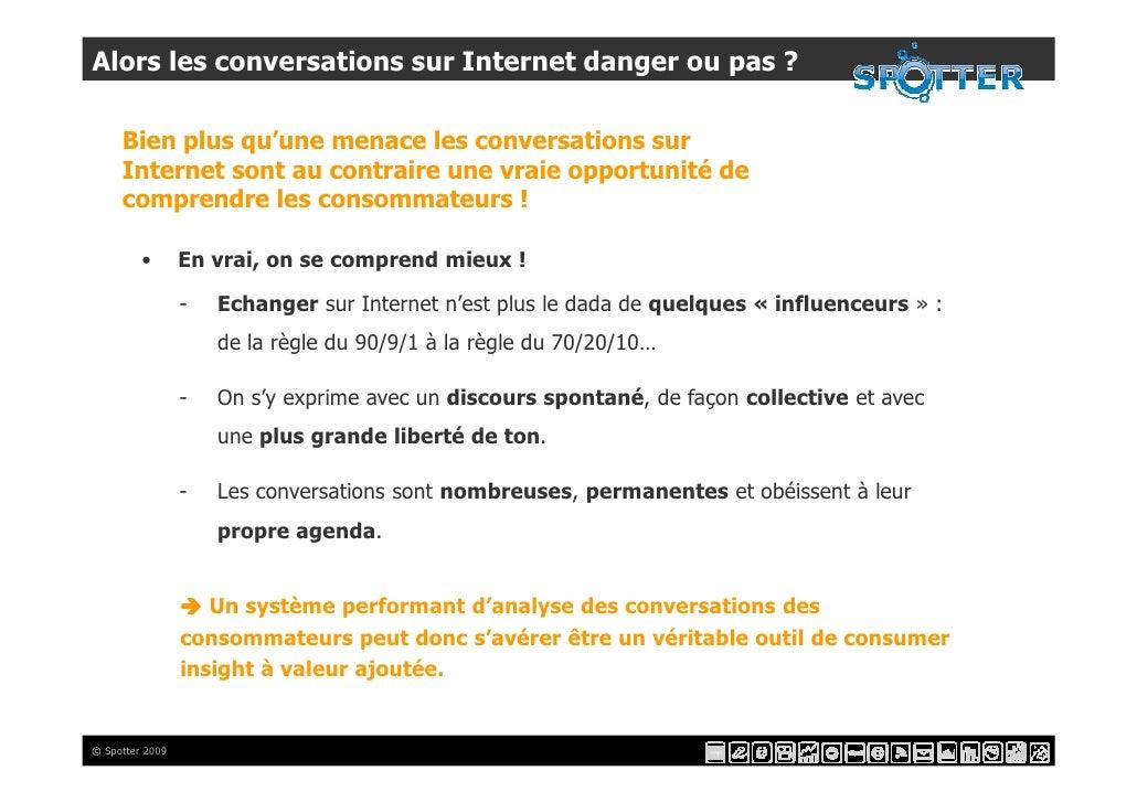 Alors les conversations sur Internet danger ou pas ?       Bien plus qu'une menace les conversations sur      Internet son...