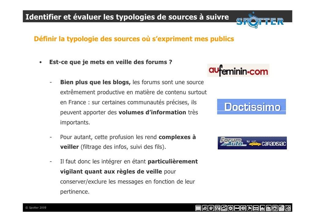 Identifier et évaluer les typologies de sources à suivre       Définir la typologie des sources où s'expriment mes publics...