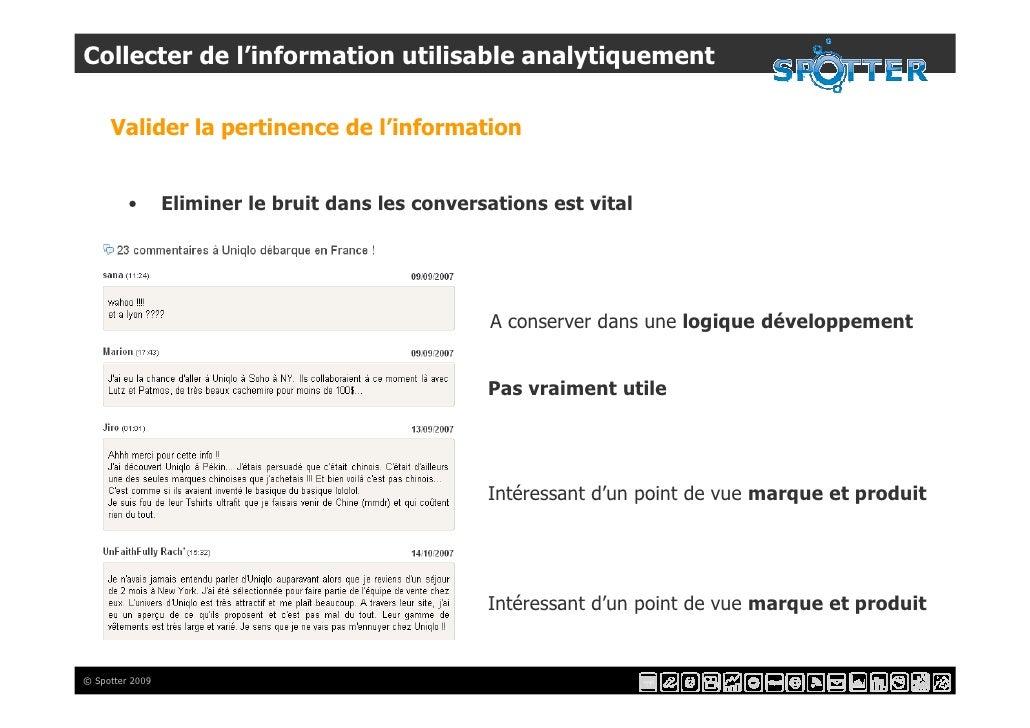 Collecter de l'information utilisable analytiquement       Valider la pertinence de l'information            •       Elimi...