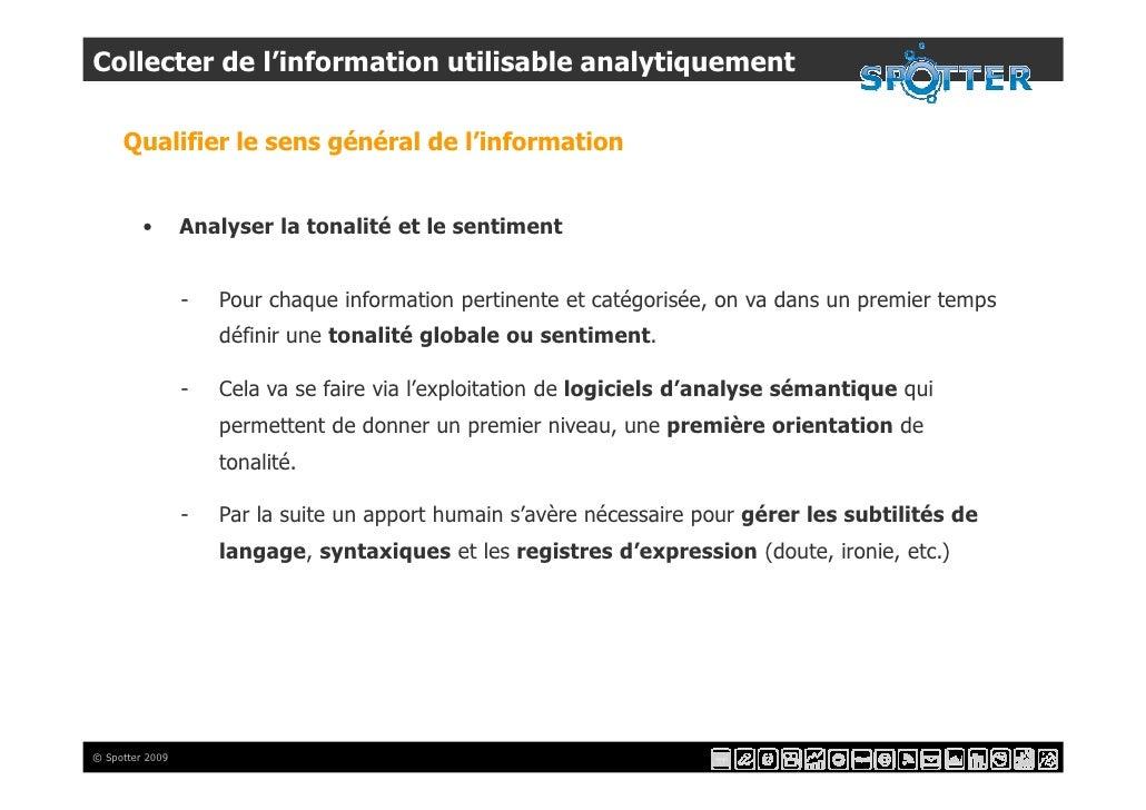 Collecter de l'information utilisable analytiquement       Qualifier le sens général de l'information            •       A...