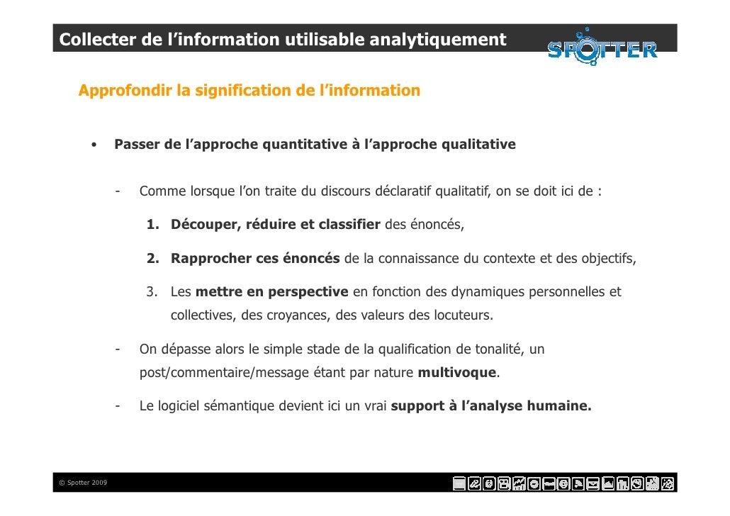 Collecter de l'information utilisable analytiquement       Approfondir la signification de l'information            •     ...