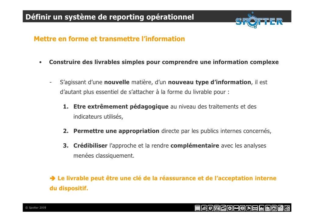 Définir un système de reporting opérationnel       Mettre en forme et transmettre l'information            •       Constru...