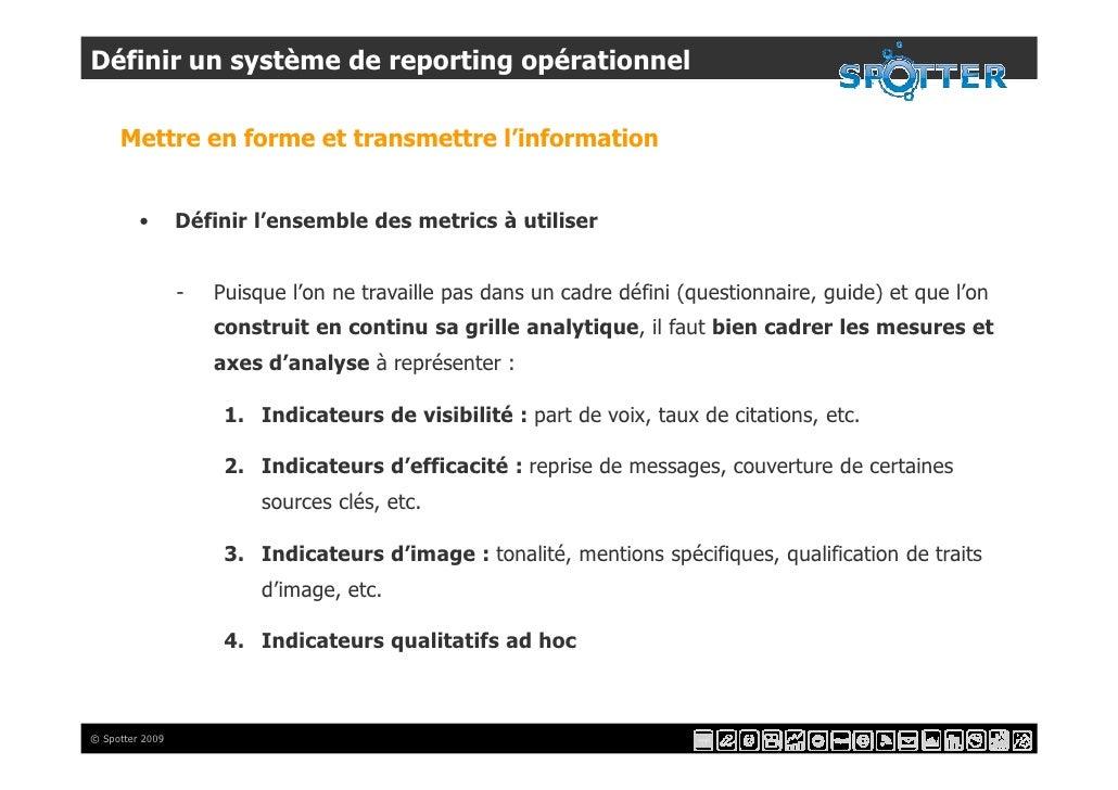 Définir un système de reporting opérationnel       Mettre en forme et transmettre l'information            •       Définir...