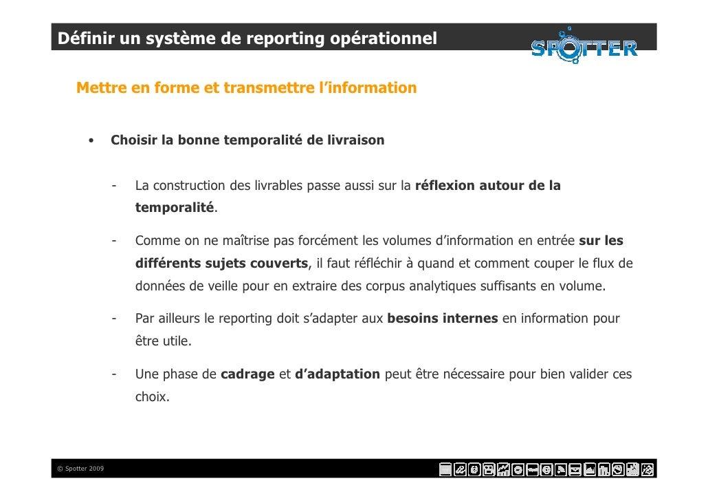 Définir un système de reporting opérationnel       Mettre en forme et transmettre l'information            •       Choisir...