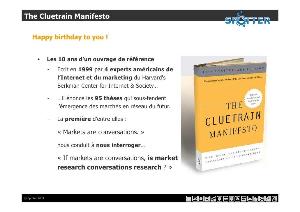 The Cluetrain Manifesto       Happy birthday to you !            •       Les 10 ans d'un ouvrage de référence             ...