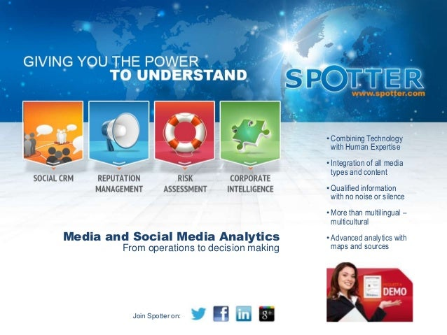 Media and Social Media AnalyticsFrom operations to decision making•Combining Technologywith Human Expertise•Integration of...