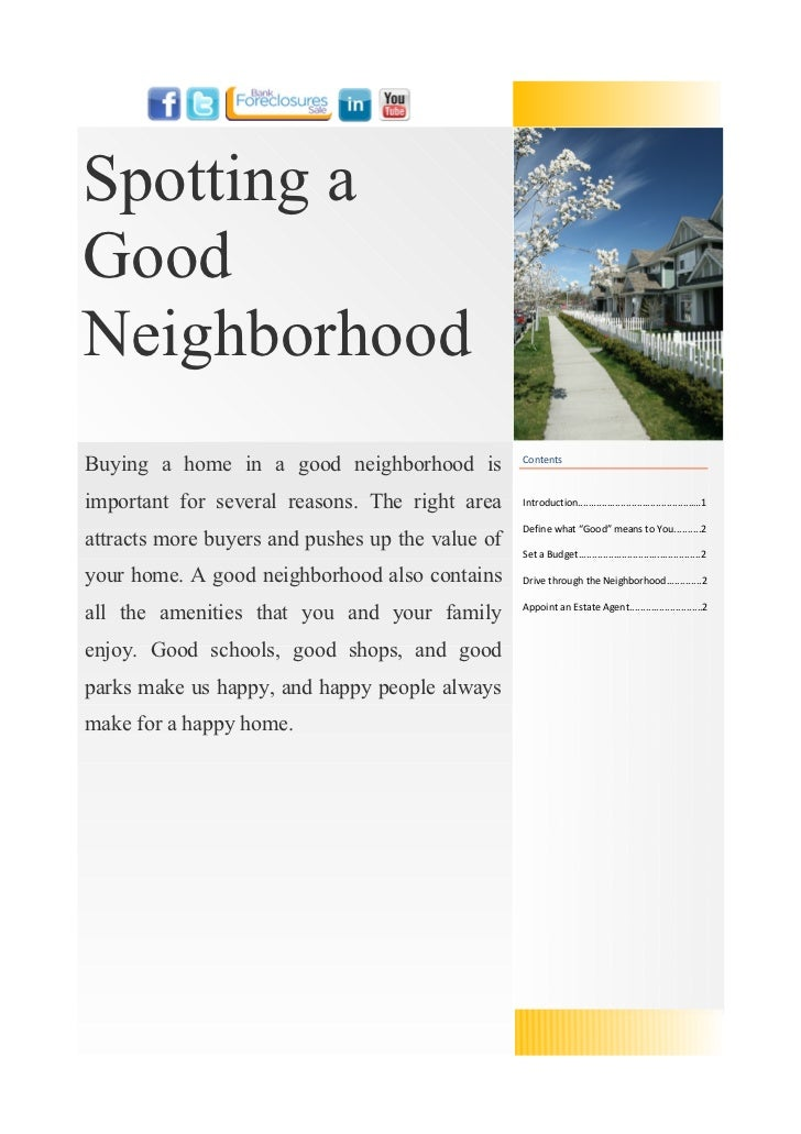 Spotting aGoodNeighborhoodBuying a home in a good neighborhood is           Contentsimportant for several reasons. The rig...