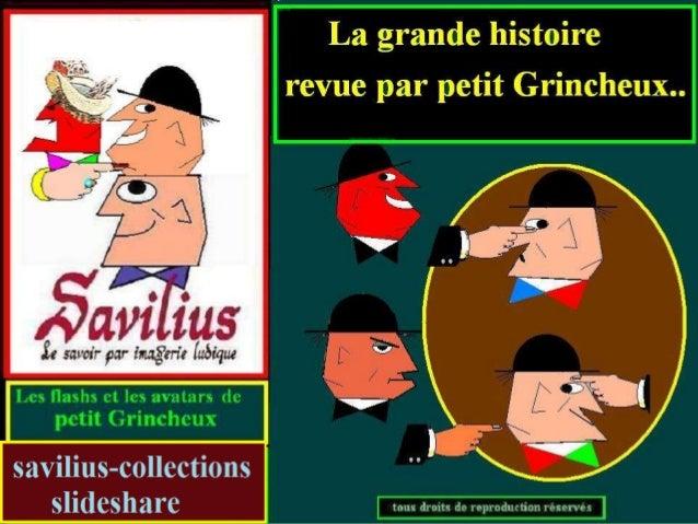 Histoire revue par petit Grincheux série 4