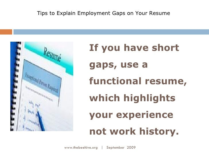 explain employment gaps on your resume 3 - Employment Gaps In A Resume How To Explain Gaps In Employment History