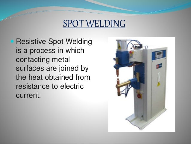 What is Spot Welding?