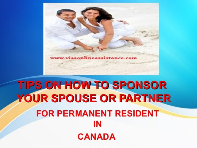 Spouse or partner sponsorship in canada tips on how to sponsortips on how to sponsor your spouse or partneryour spouse or partner altavistaventures Gallery
