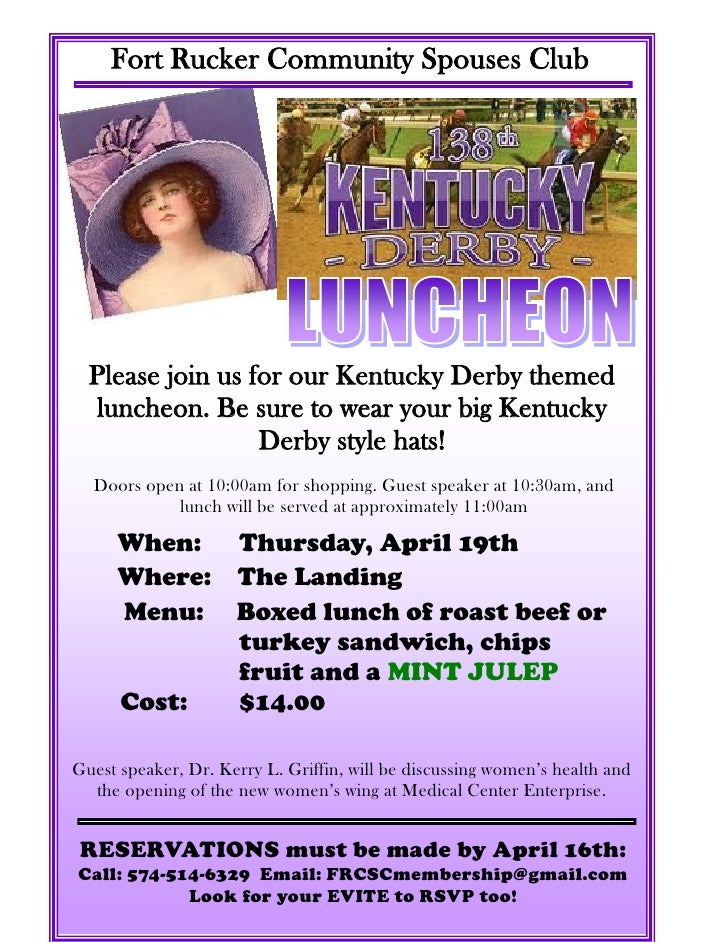 Fort Rucker Community Spouses Club  Please join us for our Kentucky Derby themed   luncheon. Be sure to wear your big Kent...