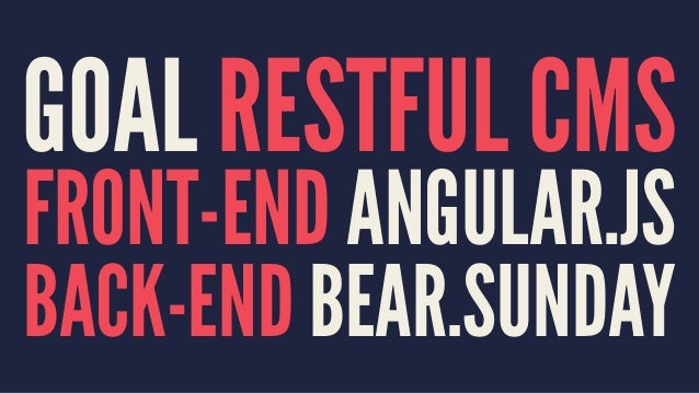 Spout - Building a RESTful web app with Angular js and BEAR Sunday
