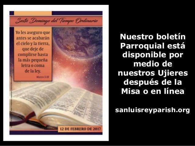 Nuestro boletín Parroquial está disponible por medio de nuestros Ujieres después de la Misa o en línea sanluisreyparish.org