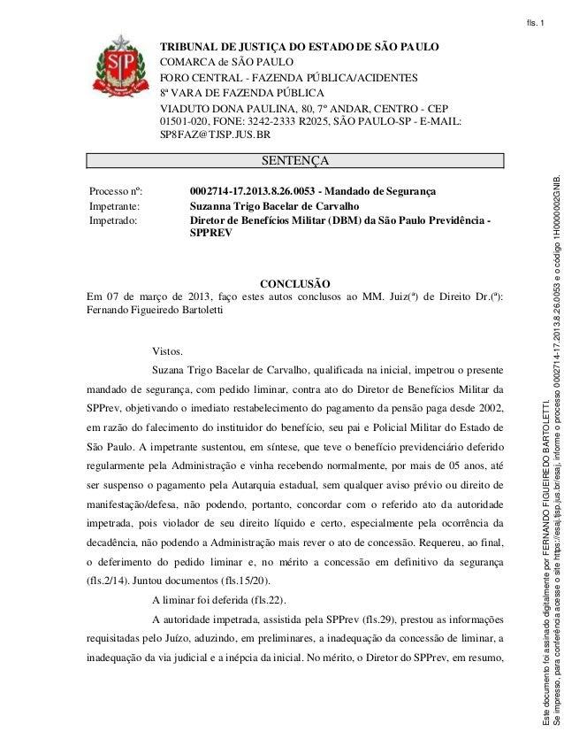TRIBUNAL DE JUSTIÇA DO ESTADO DE SÃO PAULOCOMARCA de SÃO PAULOFORO CENTRAL - FAZENDA PÚBLICA/ACIDENTES8ª VARA DE FAZENDA P...