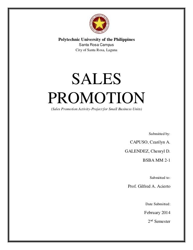 Polytechnic University Of The Philippines Santa Rosa Campus City Of Santa  Rosa, Laguna SALES PROMOTION ...  Product Sales Proposal Template