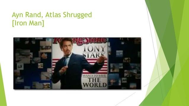 Ayn Rand, Atlas Shrugged [Iron Man]