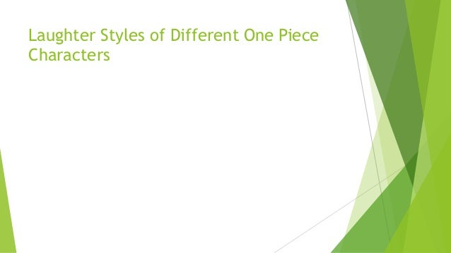 Laughter Styles of Different One Piece Characters