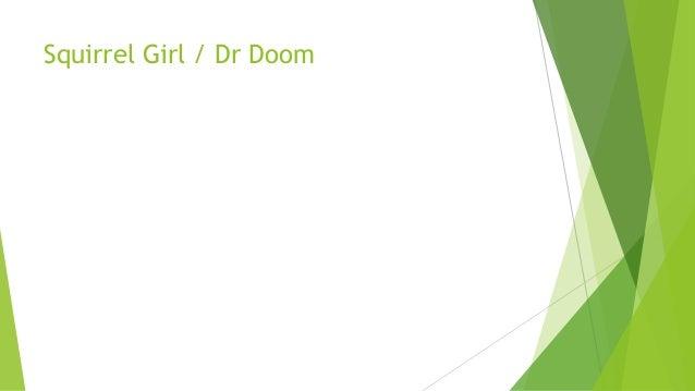 Squirrel Girl / Dr Doom