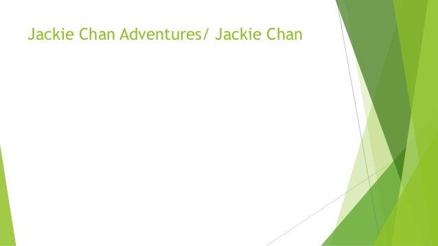 Jackie Chan Adventures/ Jackie Chan
