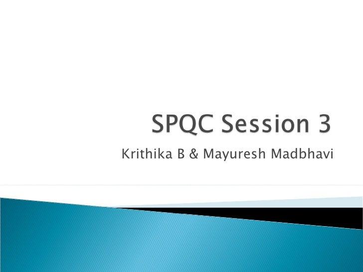 Krithika B & Mayuresh Madbhavi