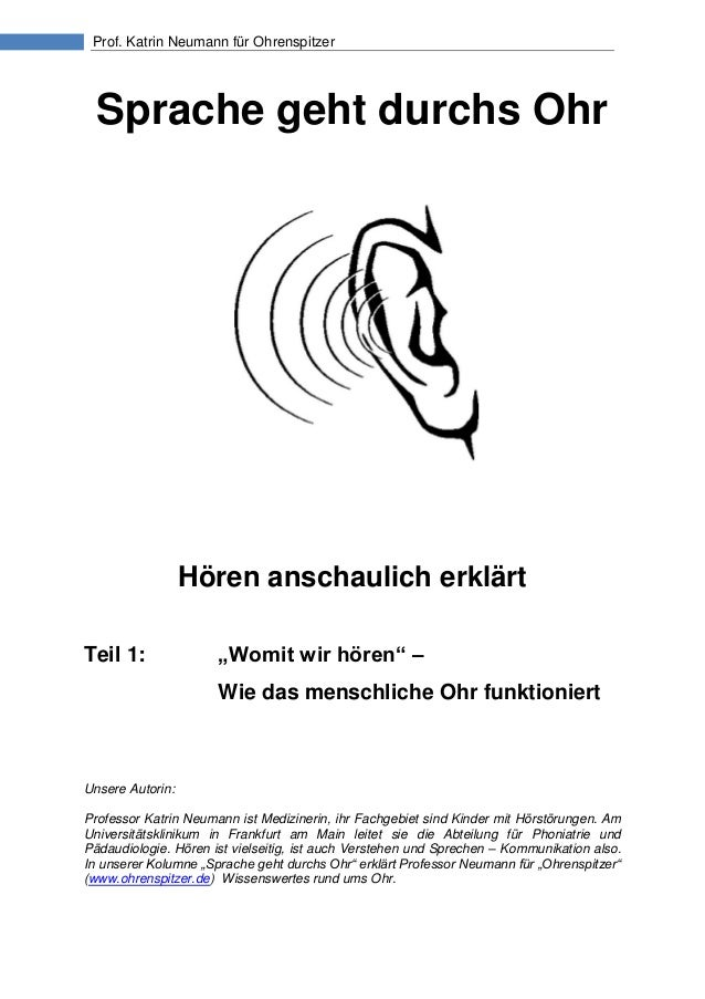 """Prof. Katrin Neumann für OhrenspitzerSprache geht durchs OhrHören anschaulich erklärtTeil 1: """"Womit wir hören"""" –Wie das me..."""