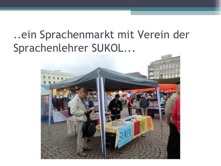 ..ein Sprachenmarkt mit Verein derSprachenlehrer SUKOL...