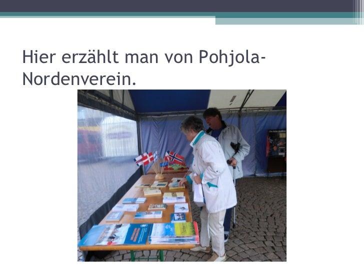 Hier erzählt man von Pohjola-Nordenverein.