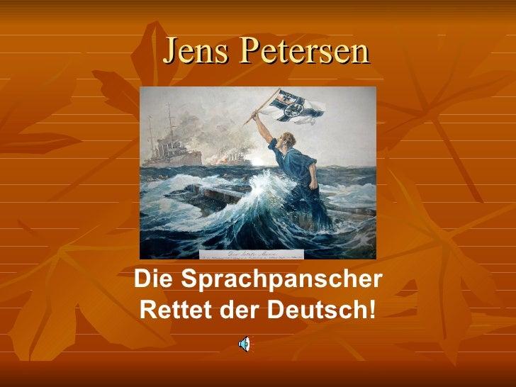 Jens Petersen Die Sprachpanscher Rettet der Deutsch!