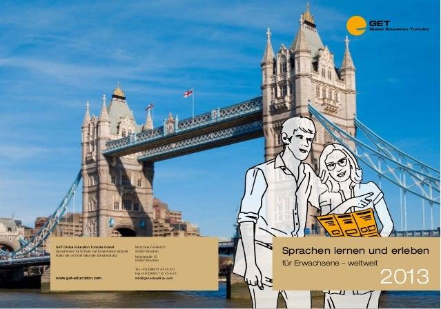 GET Global Education Tumulka GmbH Sprachreisen für Schüler und Erwachsene weltweit Nationale und internationale Schulberat...