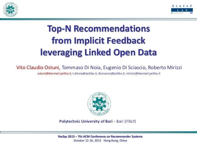Top-N Recommendations from Implicit Feedback leveraging Linked Open Data Vito Claudio Ostuni, Tommaso Di Noia, Eugenio Di ...
