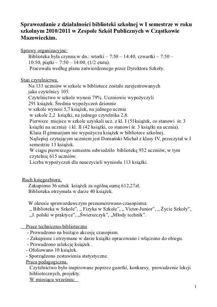 Sprawozdanie z działalności biblioteki szkolnej w I semestrze w rokuszkolnym 2010/2011 w Zespole Szkół Publicznych w Cząst...