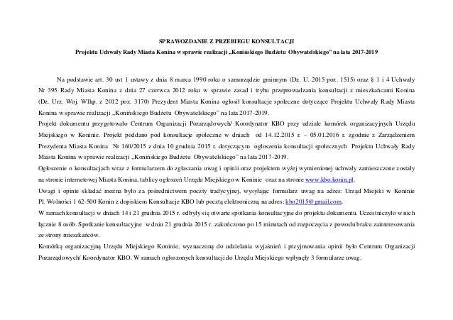 SPRAWOZDANIE Z PRZEBIEGU KONSULTACJI Projektu Uchwały Rady Miasta Konina w sprawie realizacji ,,Konińskiego Budżetu Obywat...