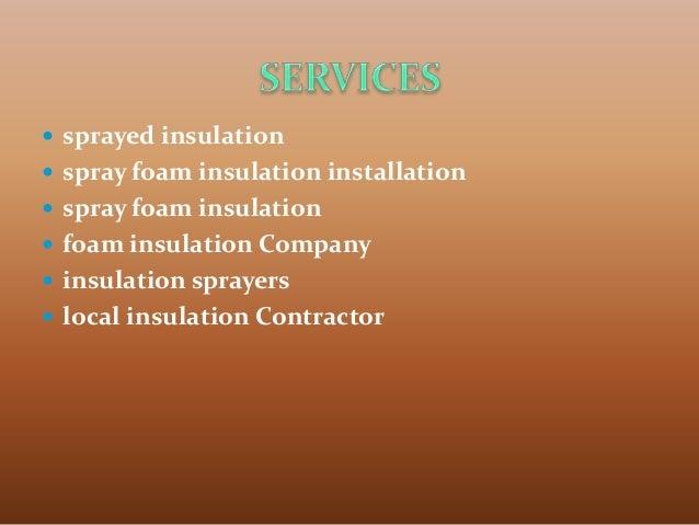  sprayed insulation  spray foam insulation installation  spray foam insulation  foam insulation Company  insulation s...
