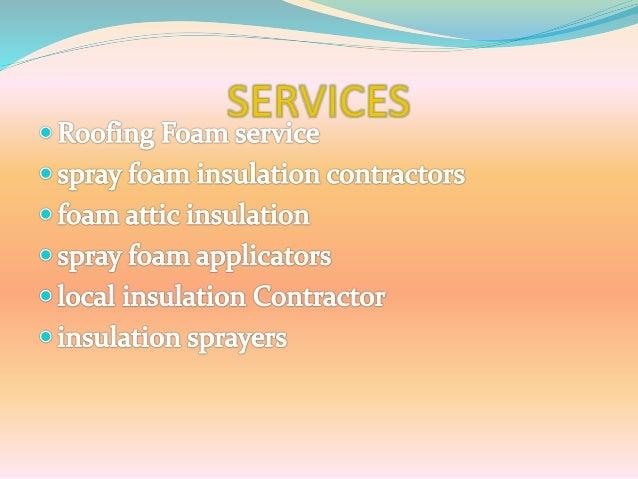 spray foam insulation installation Slide 2