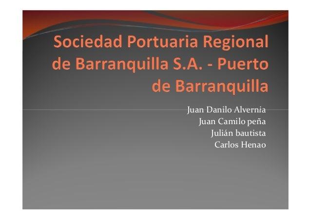 La sociedad Portuaria Regional de Barranquilla S.A. es un Terminal Marítimo y Fluvial Multipropósito que presta servicios ...