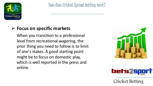 What is spread betting in cricket courtside betting aus open live streaming