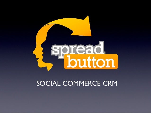 SOCIAL COMMERCE CRM