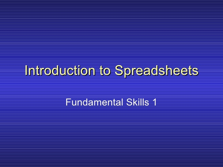 Introduction to Spreadsheets Fundamental Skills 1